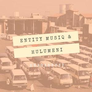 Entity MusiQ X Hulumeni - Emarankeni (Kwaito Feel Mix)